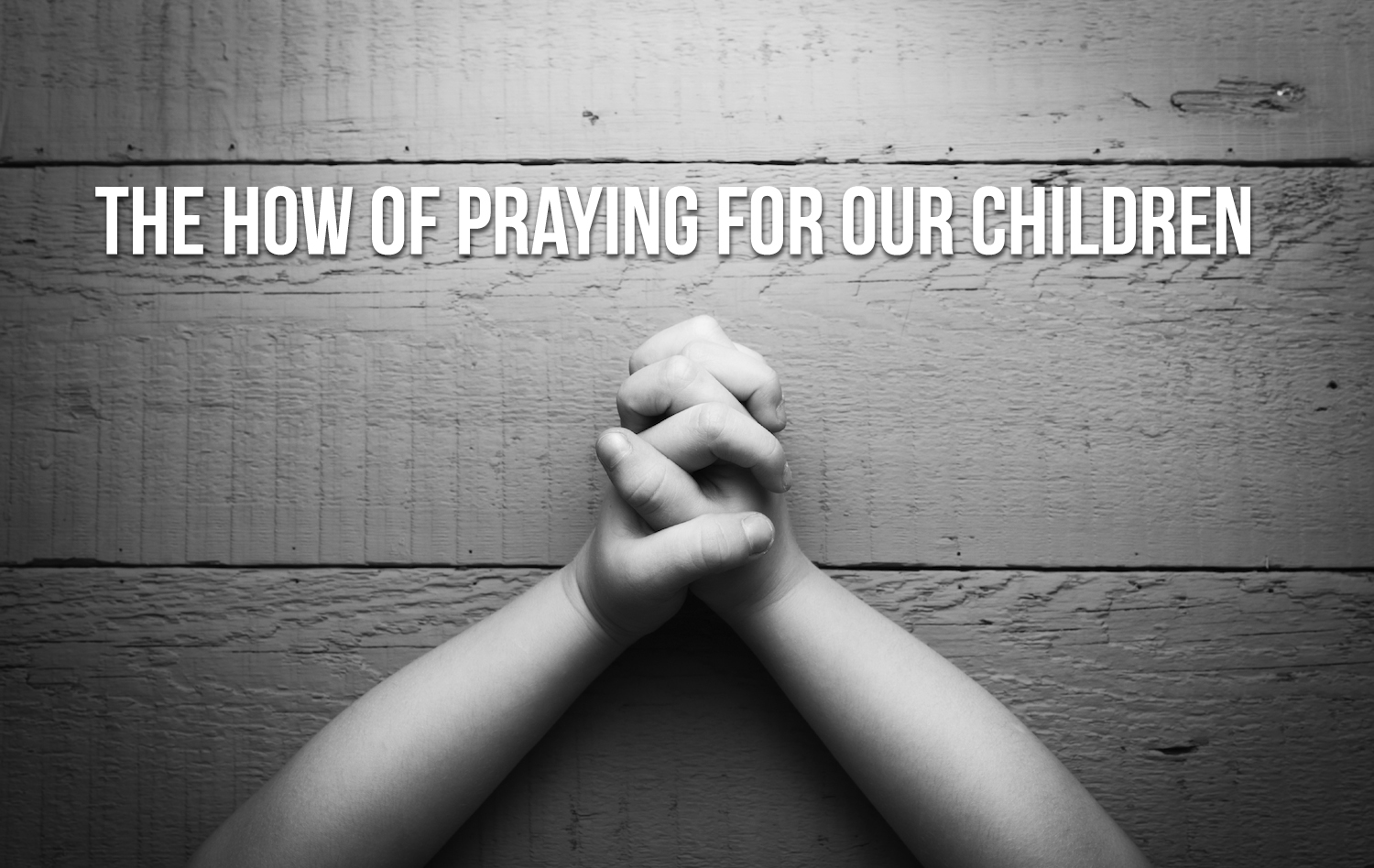 Pray for children blog