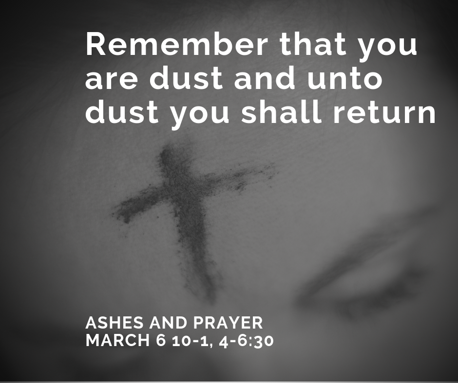 Remember that you are dust and unto dust you shall return image