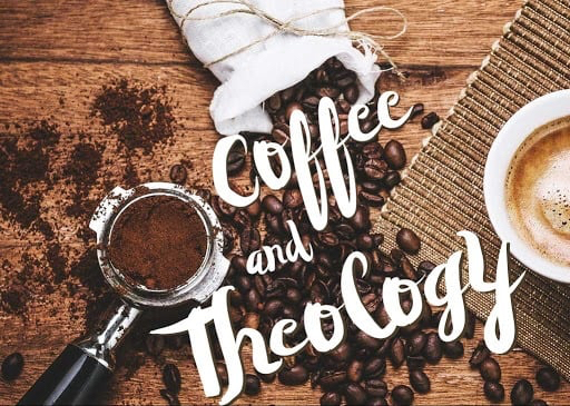 The Well - Coffee and Theology - Fall 2020