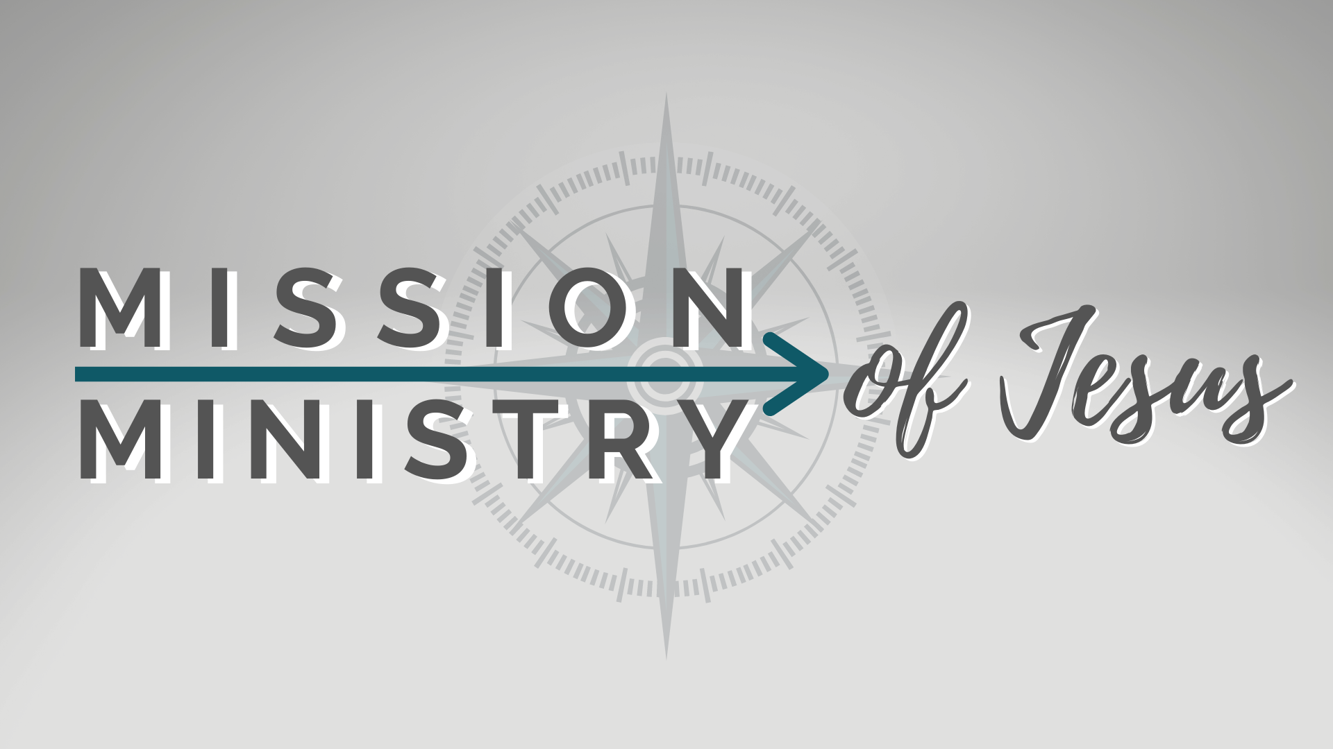 The Ministry and Mission of Jesus