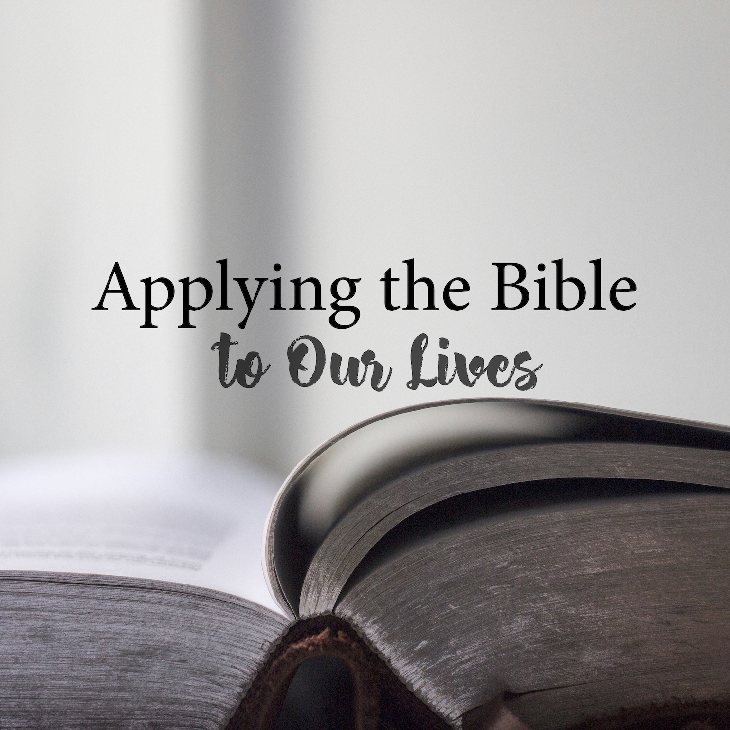 Applying the Bible to Our Lives square