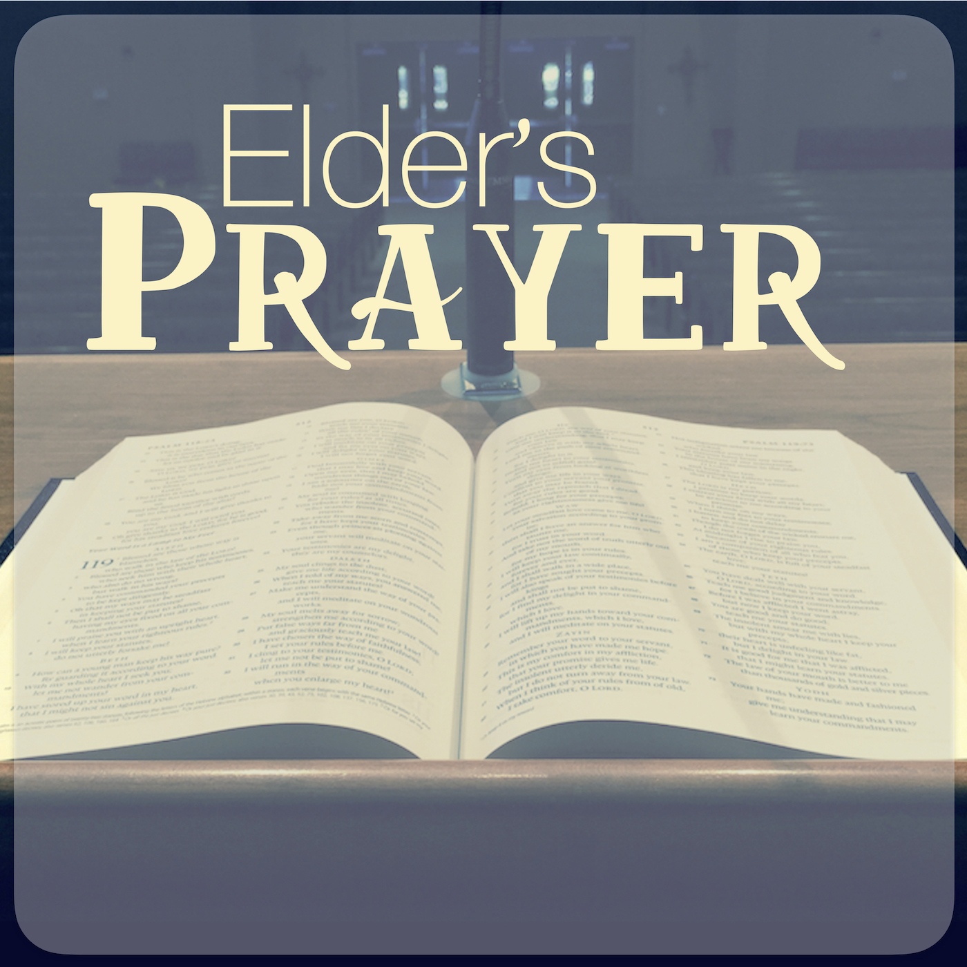 Elder's Prayer