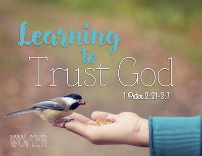 Learning to Trust God - Smaller