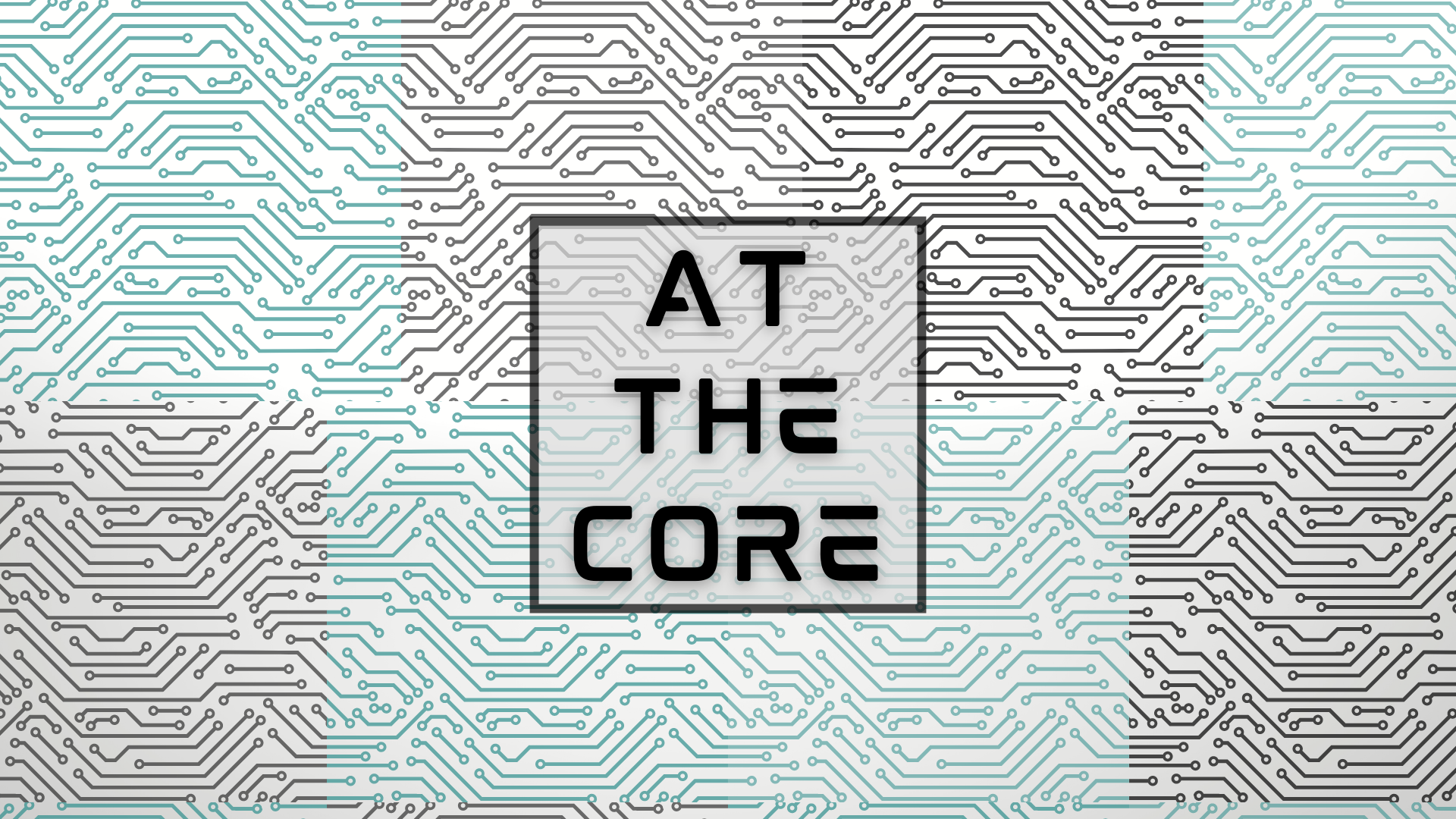 At the Core Sermon Series