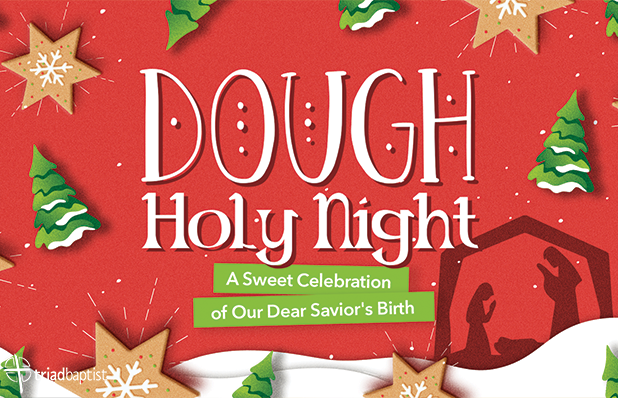 TBC Featured Dough Holy Night