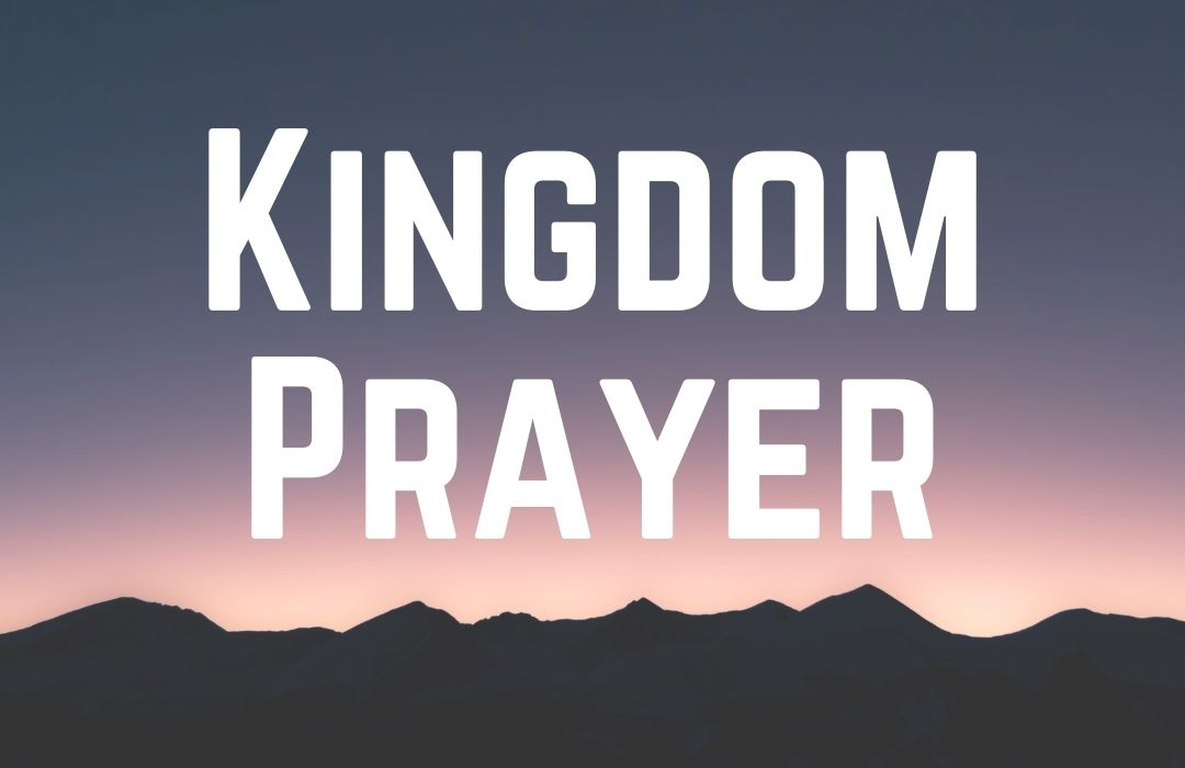 kingdom prayer 1080 700 image
