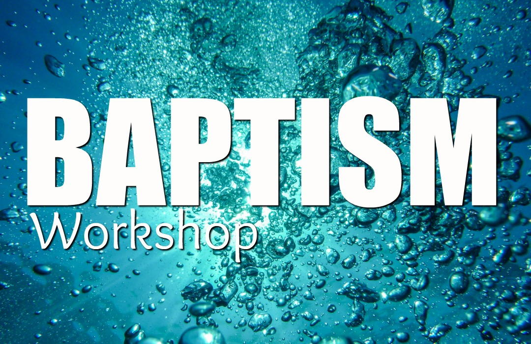 Baptism Workshop - Event image