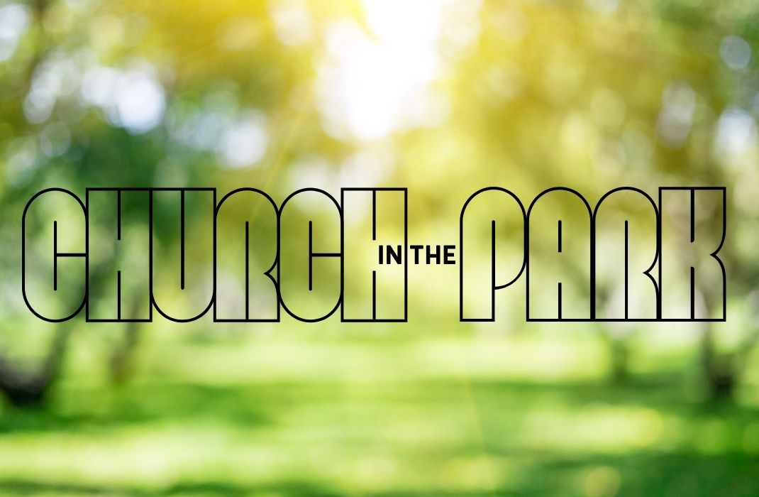 Church in the Park - Event image