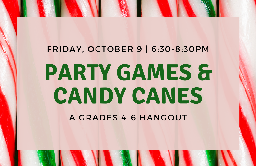 Party Games & Candy Canes