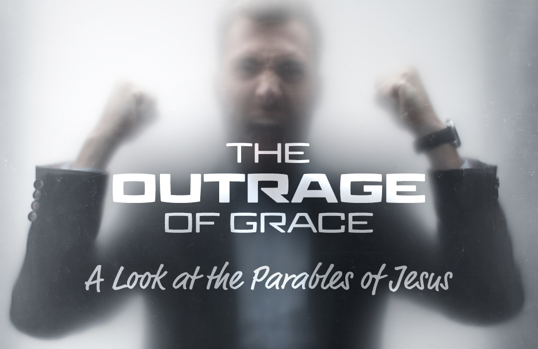 The Outrage of Grace