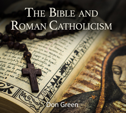 CDT-22-The-Bible-and-Roman-Catholicism-READY