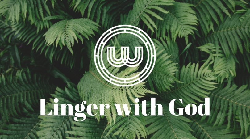 Linger with God