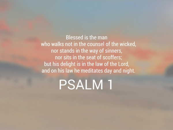 Psalm 1 The Weekly