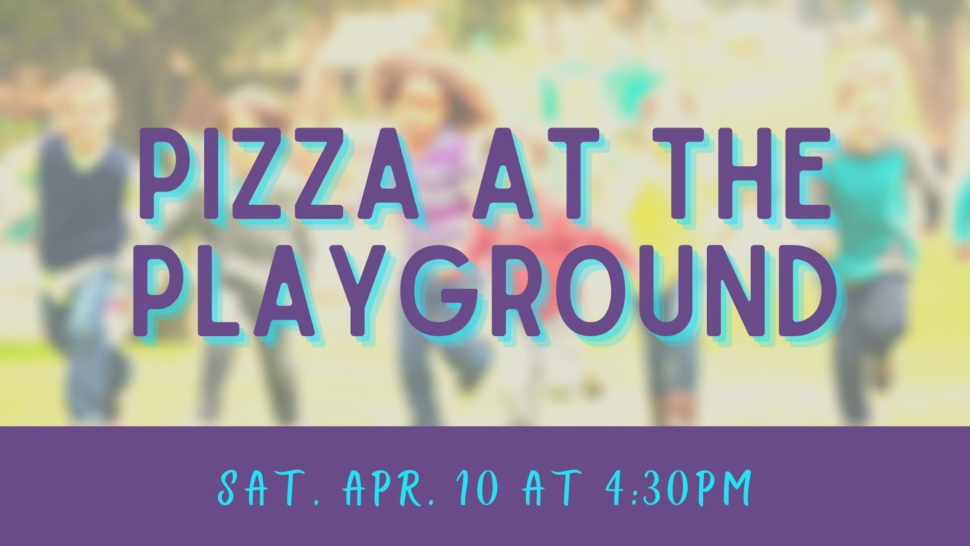 2021 Children's Ministry Pizza at Playground image