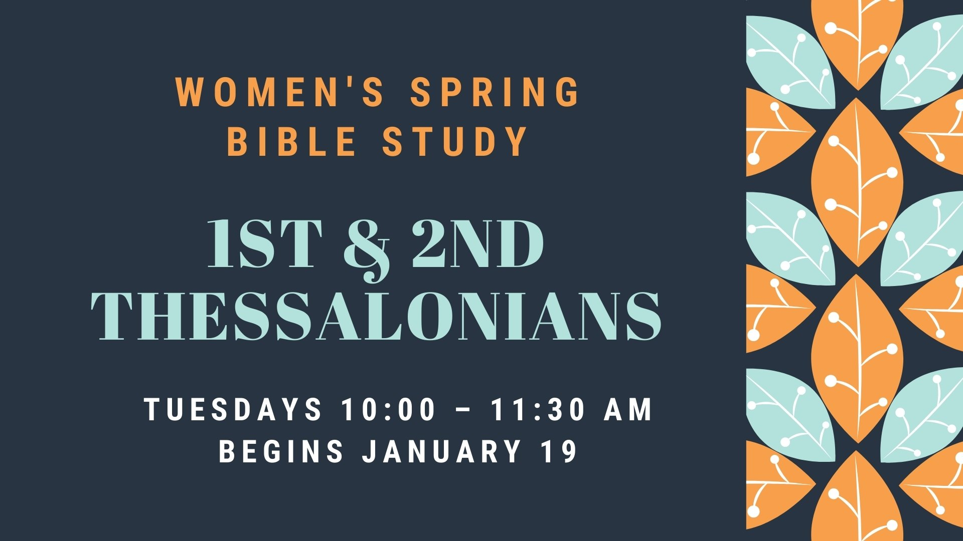 2021 Spring Women's Tuesday Bible Study Screen image
