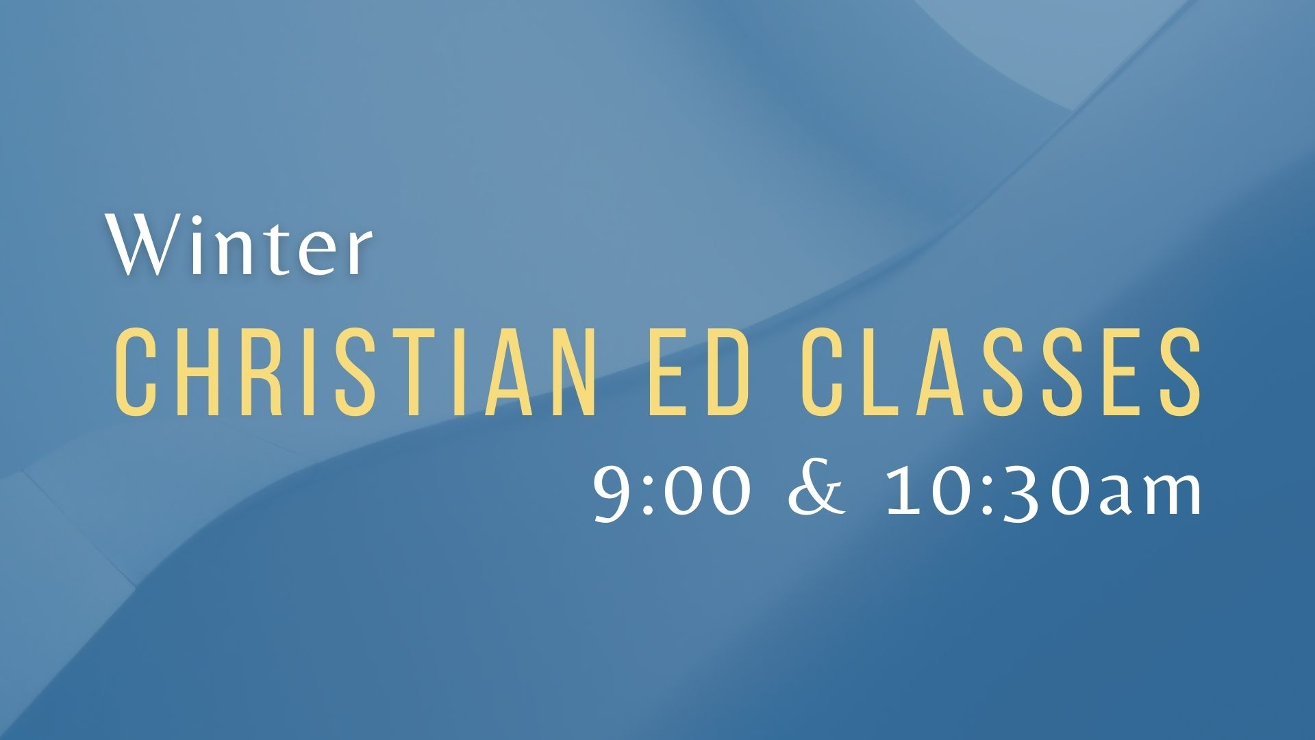Winter 2021 Christian Ed Class Screens image