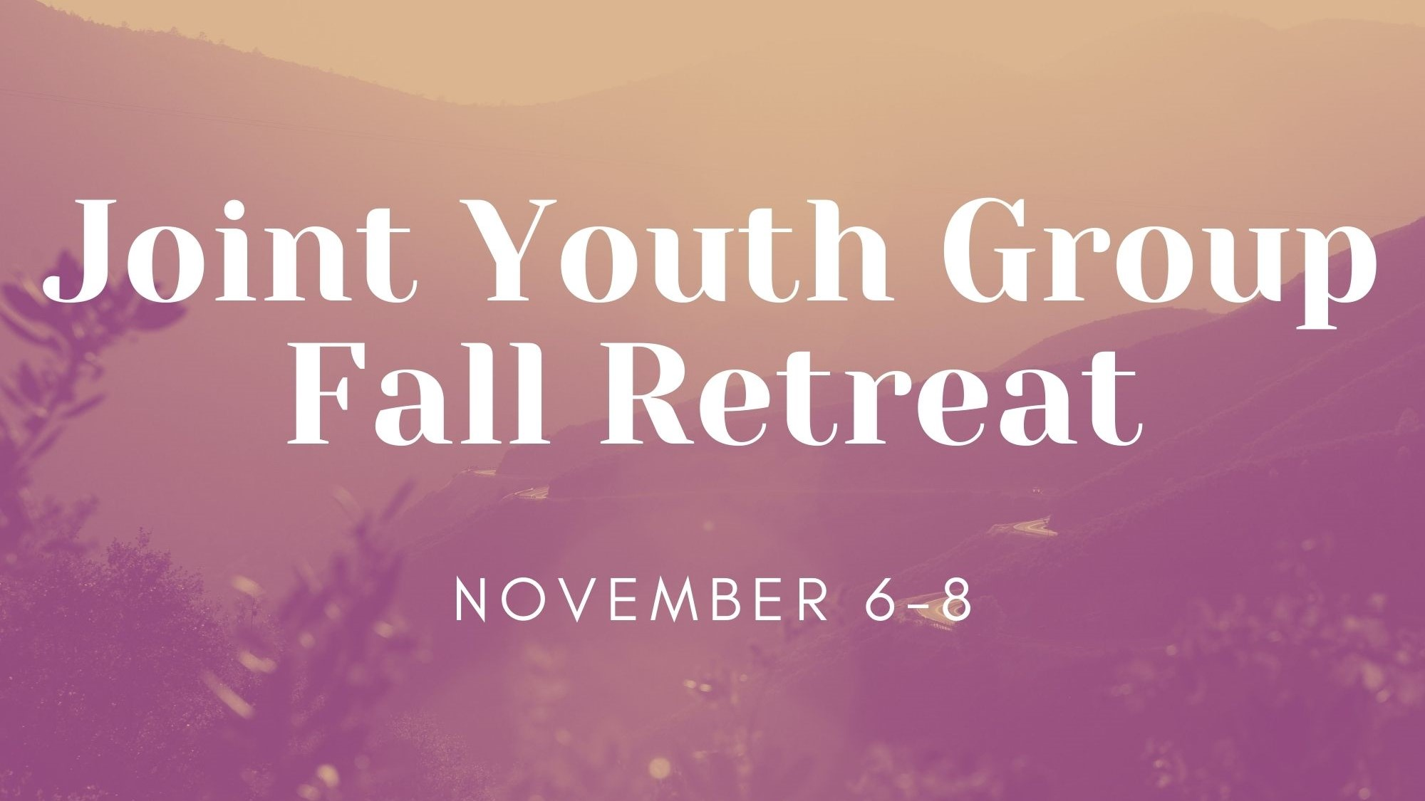 Joint Youth Group Fall Retreat 2020