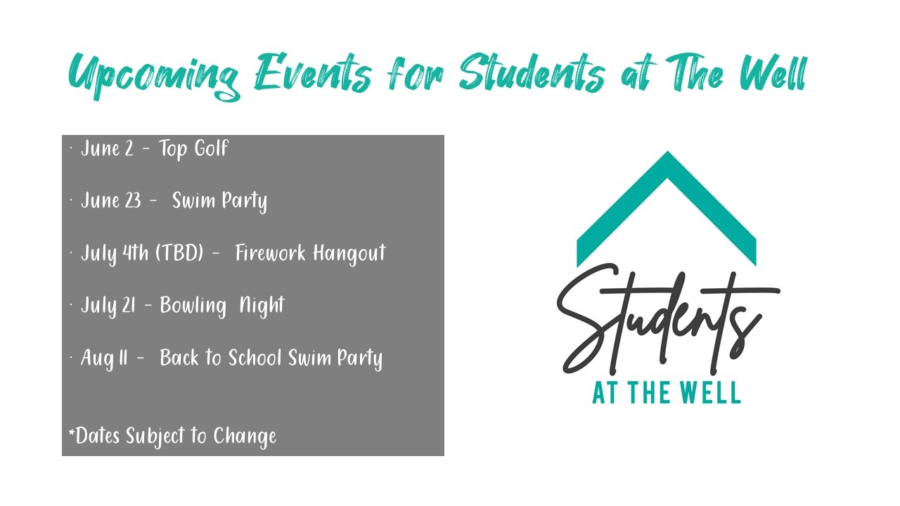 Upcoming Events for Students at The Well 1