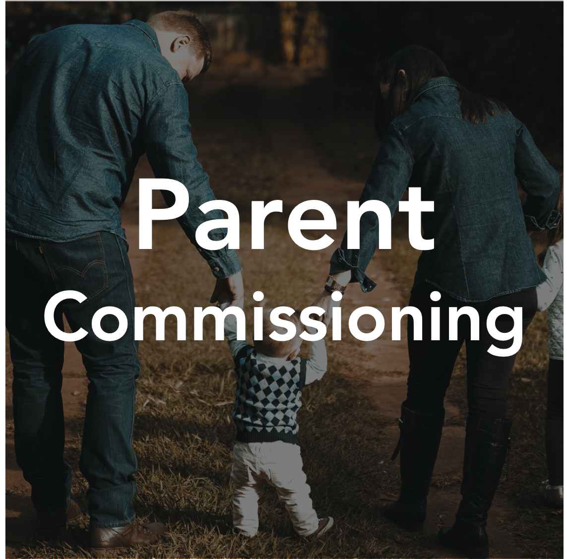 Parent Commissioning