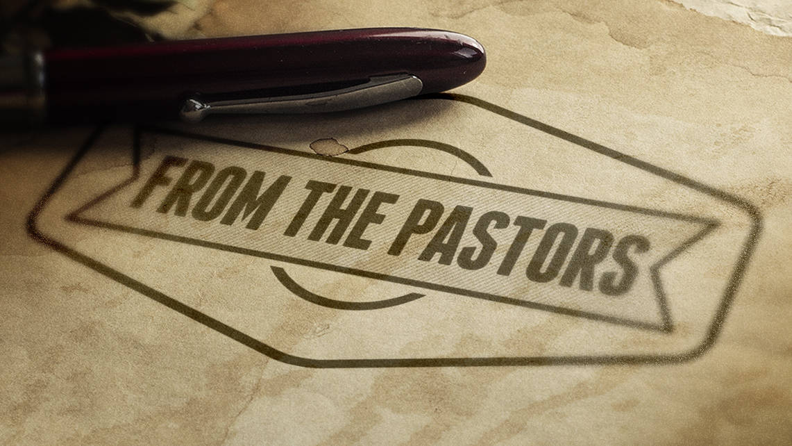From The Pastors