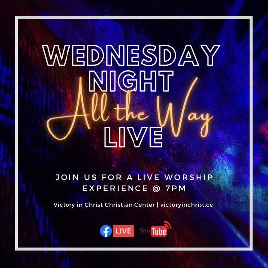 Wednesday Night All the Way Live