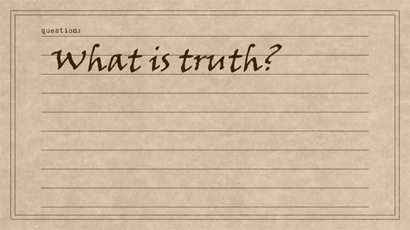 TQE-01-10-What-is-truth