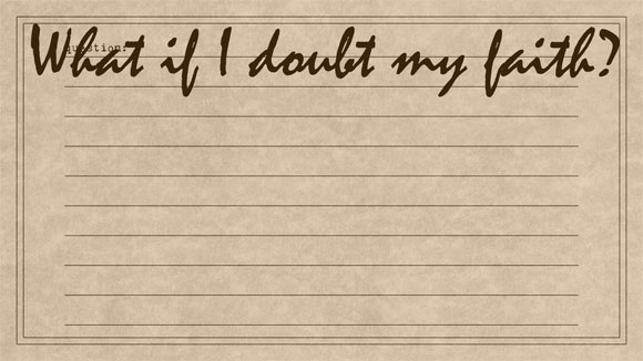 TQE-01-24-What-if-i-doubt-my-faith
