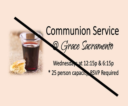 Communion at Grace on HOLD