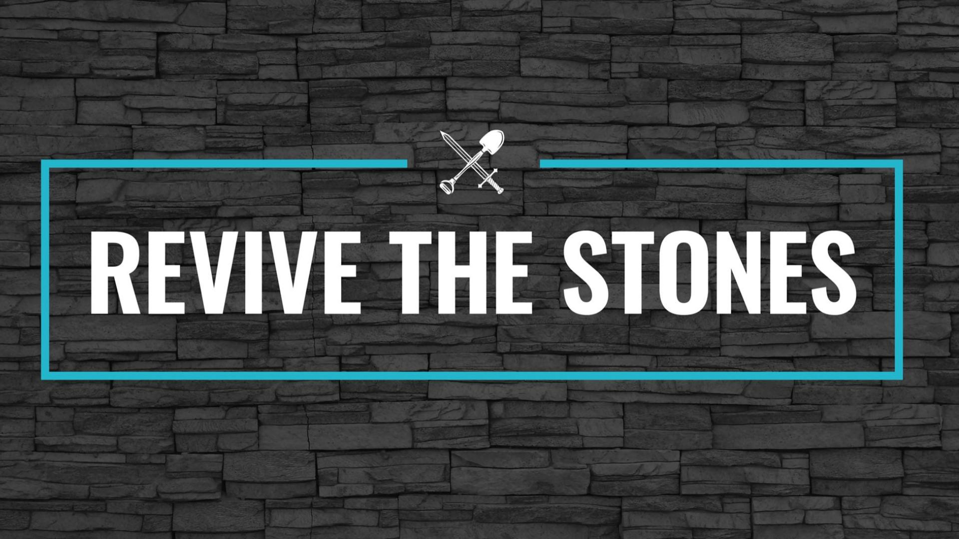 Revive the Stones