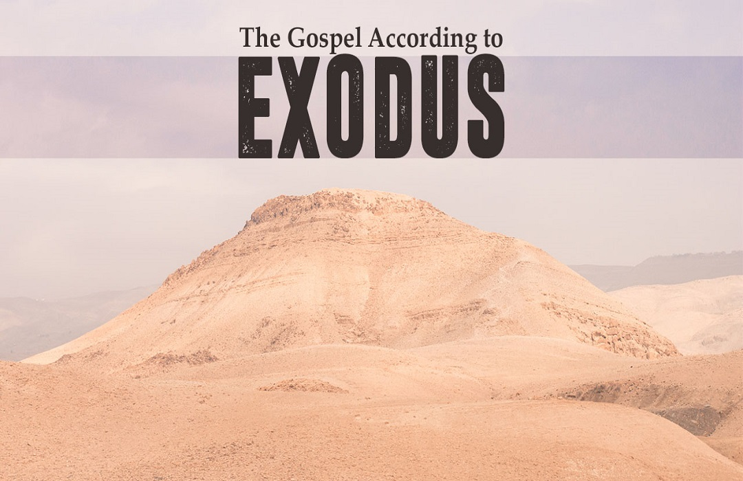 The Gospel According to Exodus
