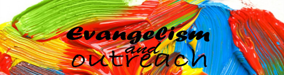 Evangelism and Outreach banner